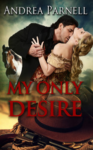 My Only Desire by Andrea Parnell